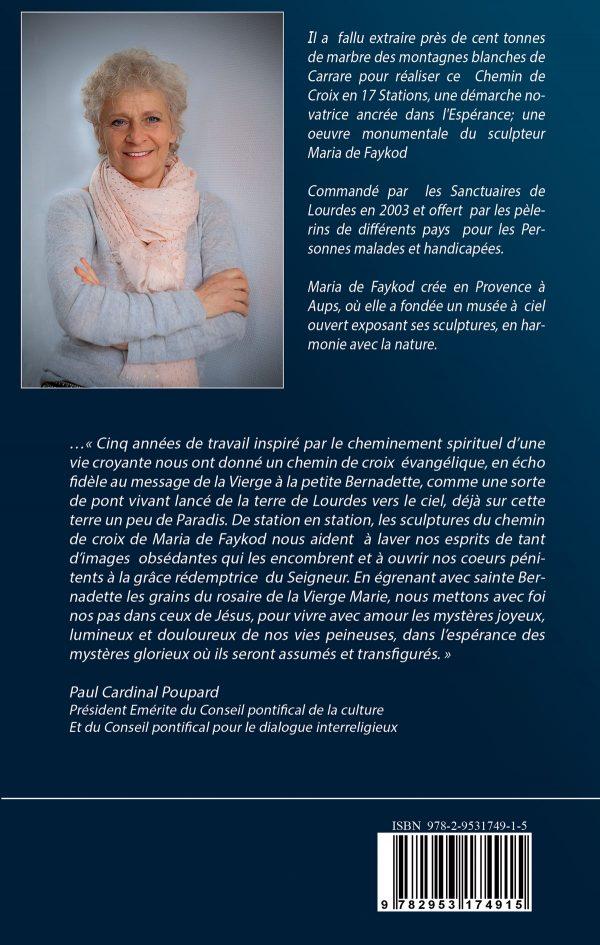 Livret - Lourdes, Chemin de Croix, Chemin de la Resurrection - Maria de Faykod - 4ème de Couverture