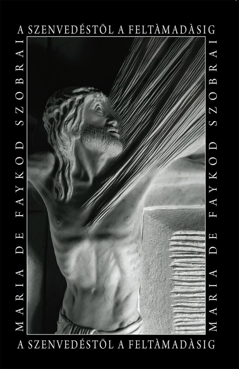recueil-de-photographies–hongrois–a-szenvedestol-a-feltamadasig–maria-de-faykod