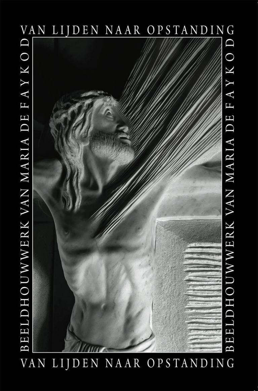 recueil-de-photographies–neerlandais–van-lijden-naar-opstanding–maria-de-faykod